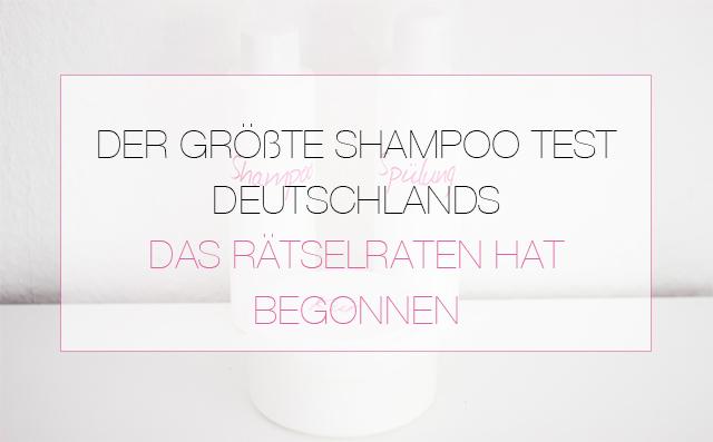 Der-groesste-Shampoo-Test-Deutschlands-thumb Der größte Shampoo Test Deutschlands - Das Rätselraten hat begonnen