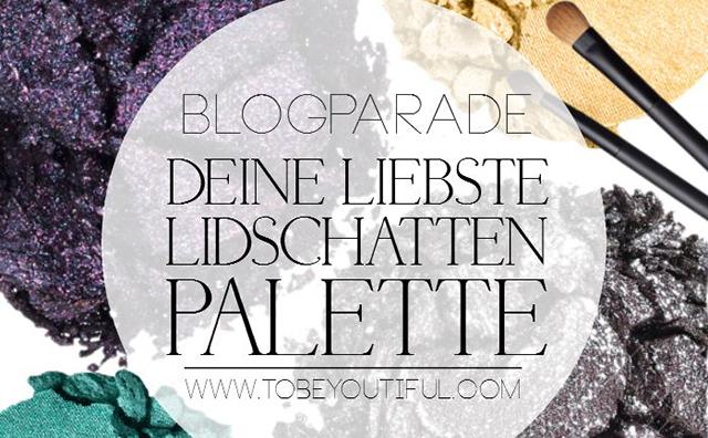 blogparade-deine-liebste-lidschatten-palette-thumb Blogparade - Deine liebste Lidschatten Palette