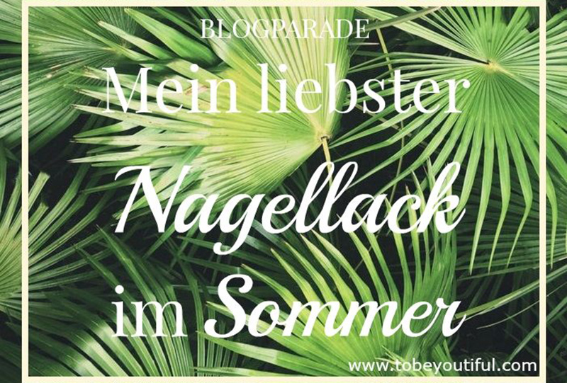 blogparade-mein-liebster-nagellack-im-sommer-thumb Blogparade - Dein liebster Nagellack im Sommer