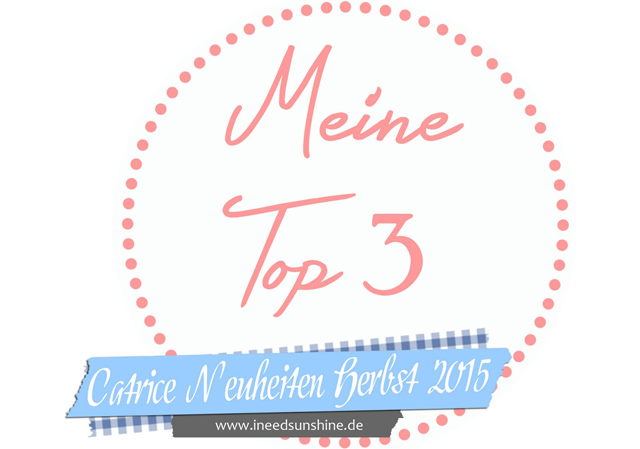 blogparade-meine-top-3-catrice-neuheiten-herbst-2015 Meine Top 3 Catrice Neuheiten Herbst/Winter 2015