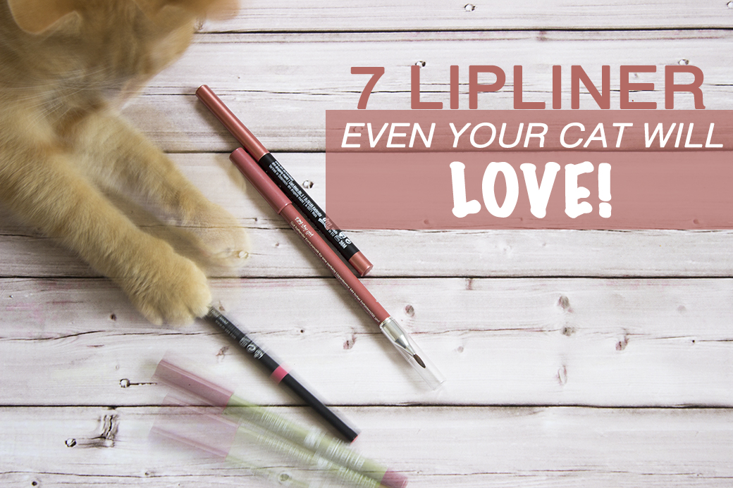 7-lipliner-even-your-cat-will-love 7 Lipliner für alle Fälle