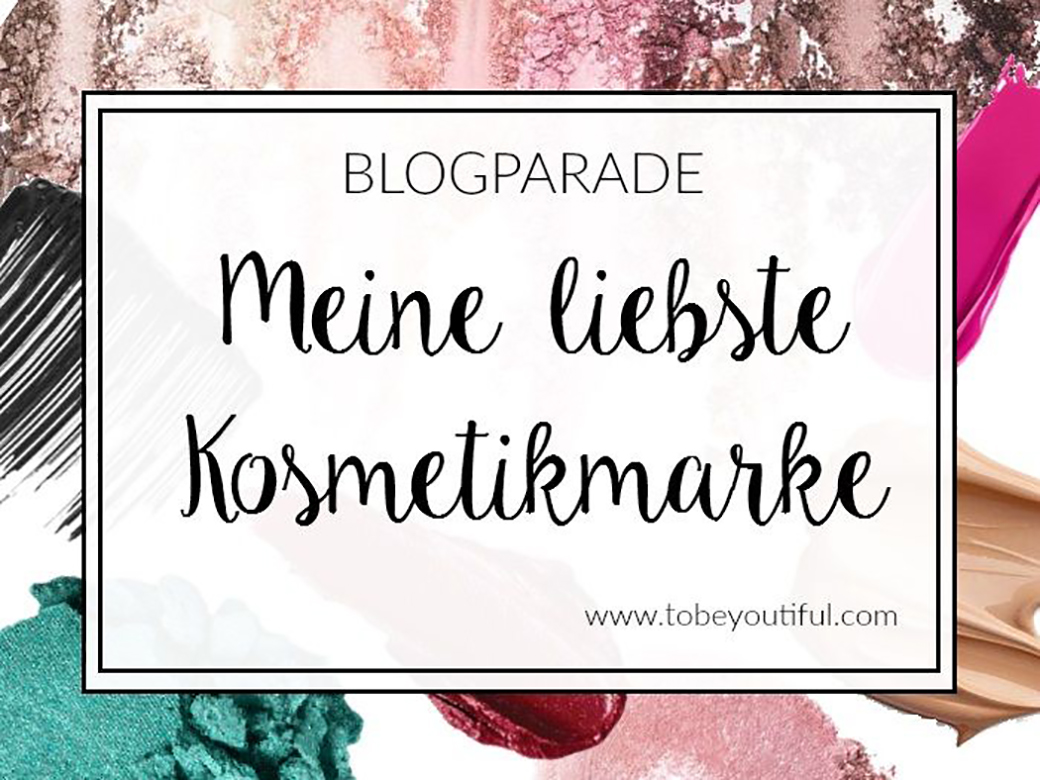 blogparade-liebste-kosmetikmarke Blogparade - deine liebste Kosmetikmarke