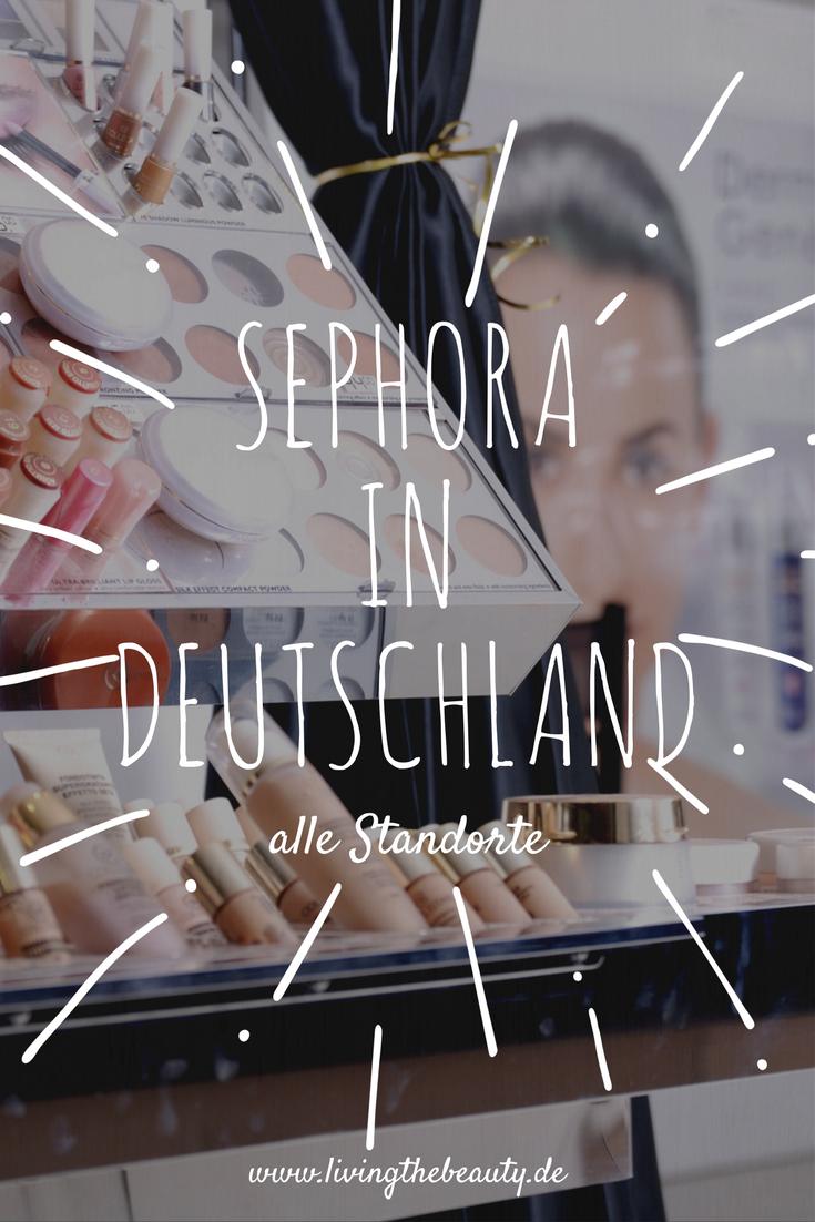 sephora-deutschland-standorte-filialen-mai-2017 Sephora in Deutschland ab Mai 2017 - alle Standorte!