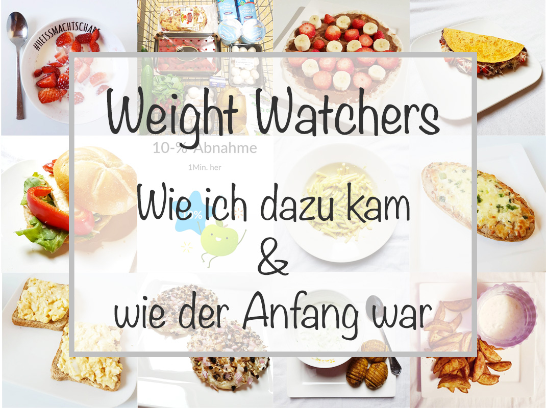 weight-watchers-1 Weight Watchers | Wie ich dazu kam & wie der Anfang war
