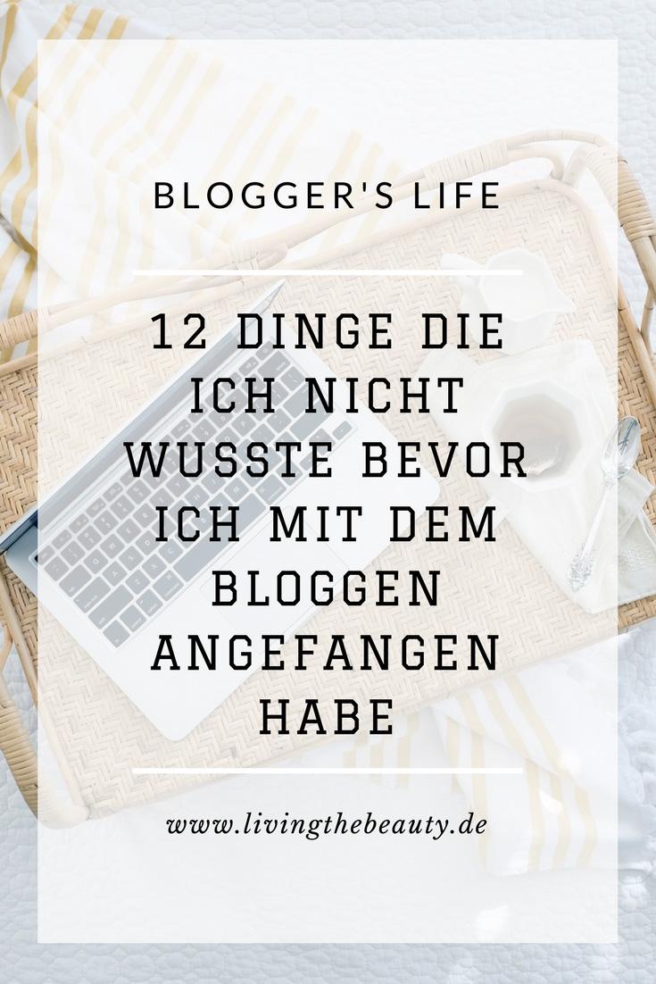 12 Dinge die ich nicht wusste bevor ich mit dem Bloggen angefangen habe
