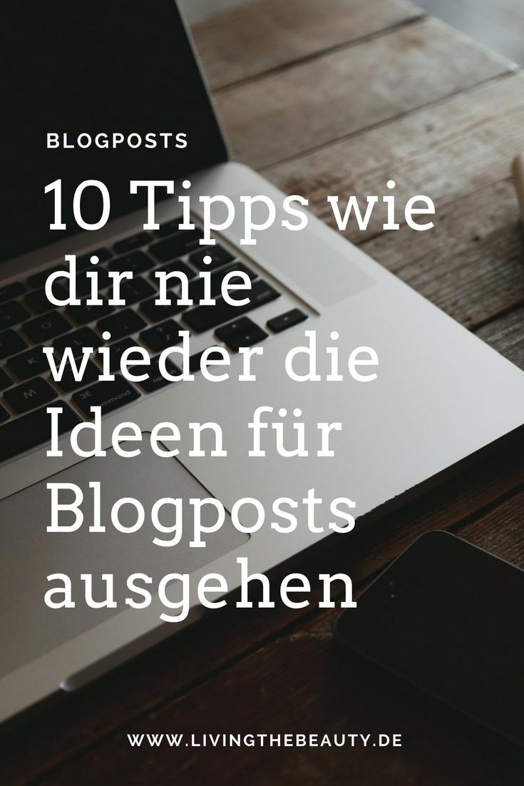 10 Tipps wie dir nie die Ideen für Blogposts ausgehen