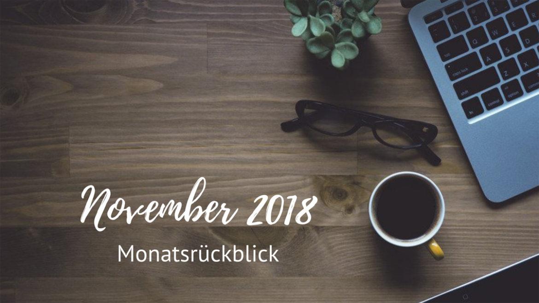 Monatsrückblick November 2018