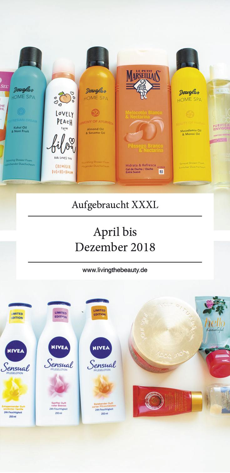 Aufgebraucht XXXL - April bis Dezember 2018 - Teil 1