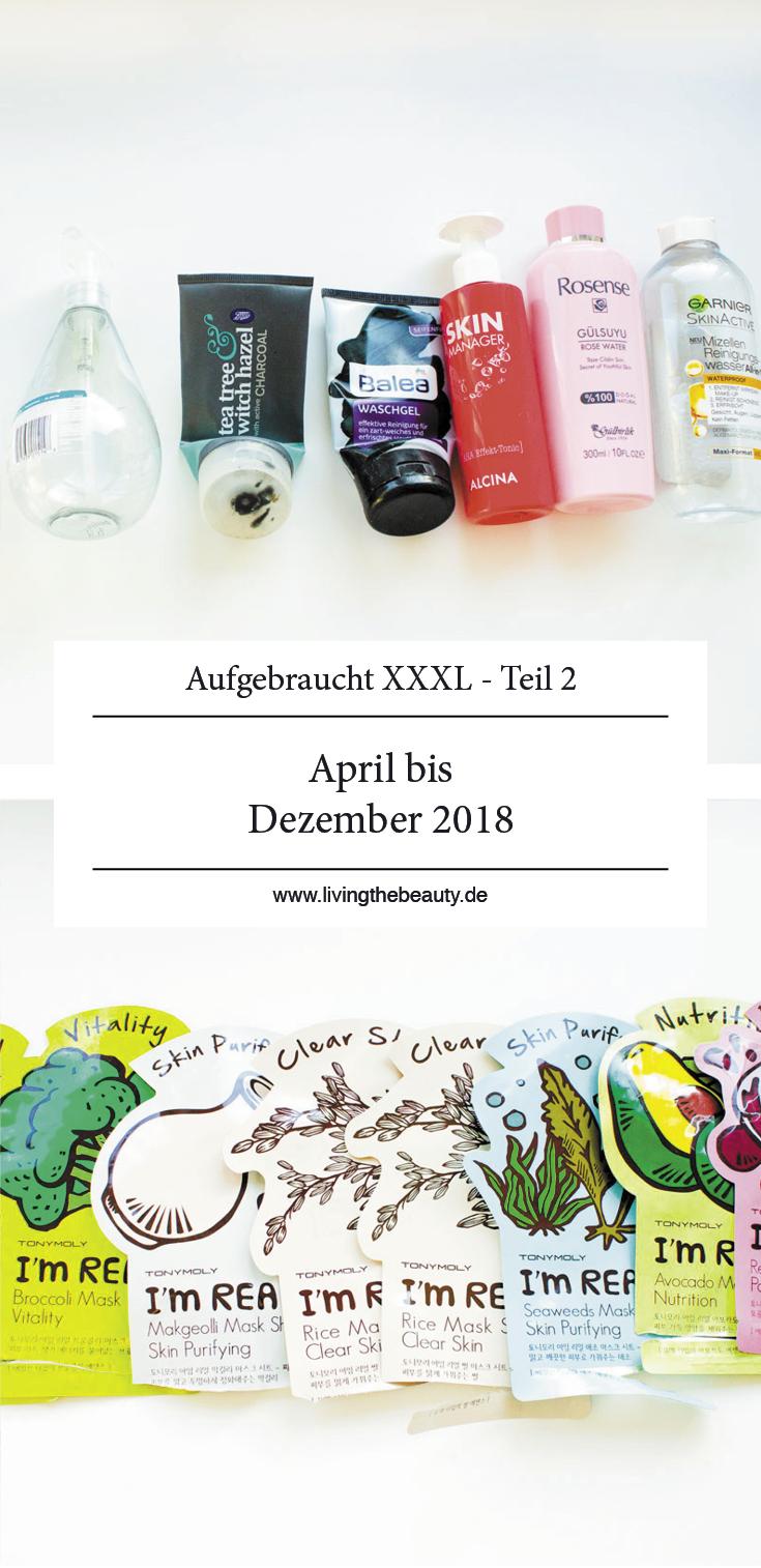 Aufgebraucht XXXL - April bis Dezember 2018 - Teil 2