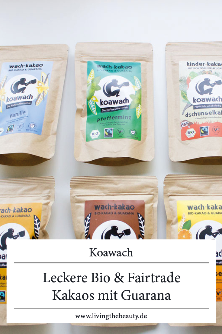 Koawach - leckere Bio & Fairtrade Kakaos mit Guarana