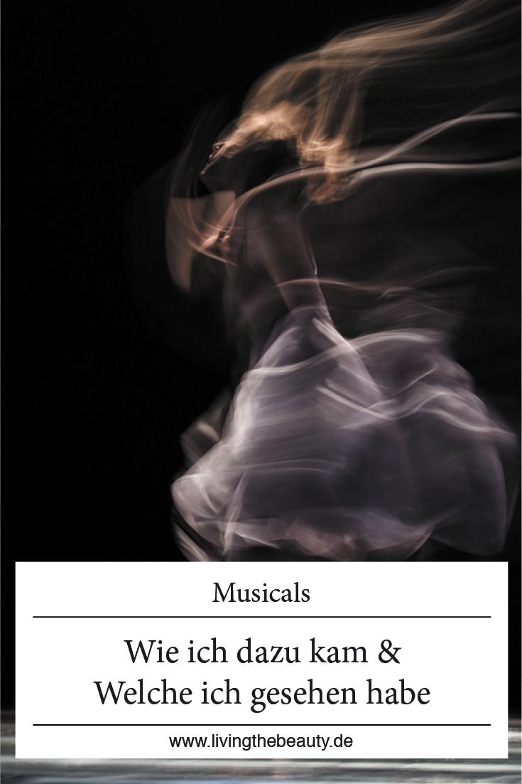 Musicals - Wie ich dazu kam und welche ich bereits gesehen habe