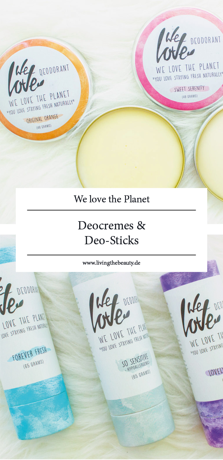 We love the Planet - Deocremes & Deo-Sticks