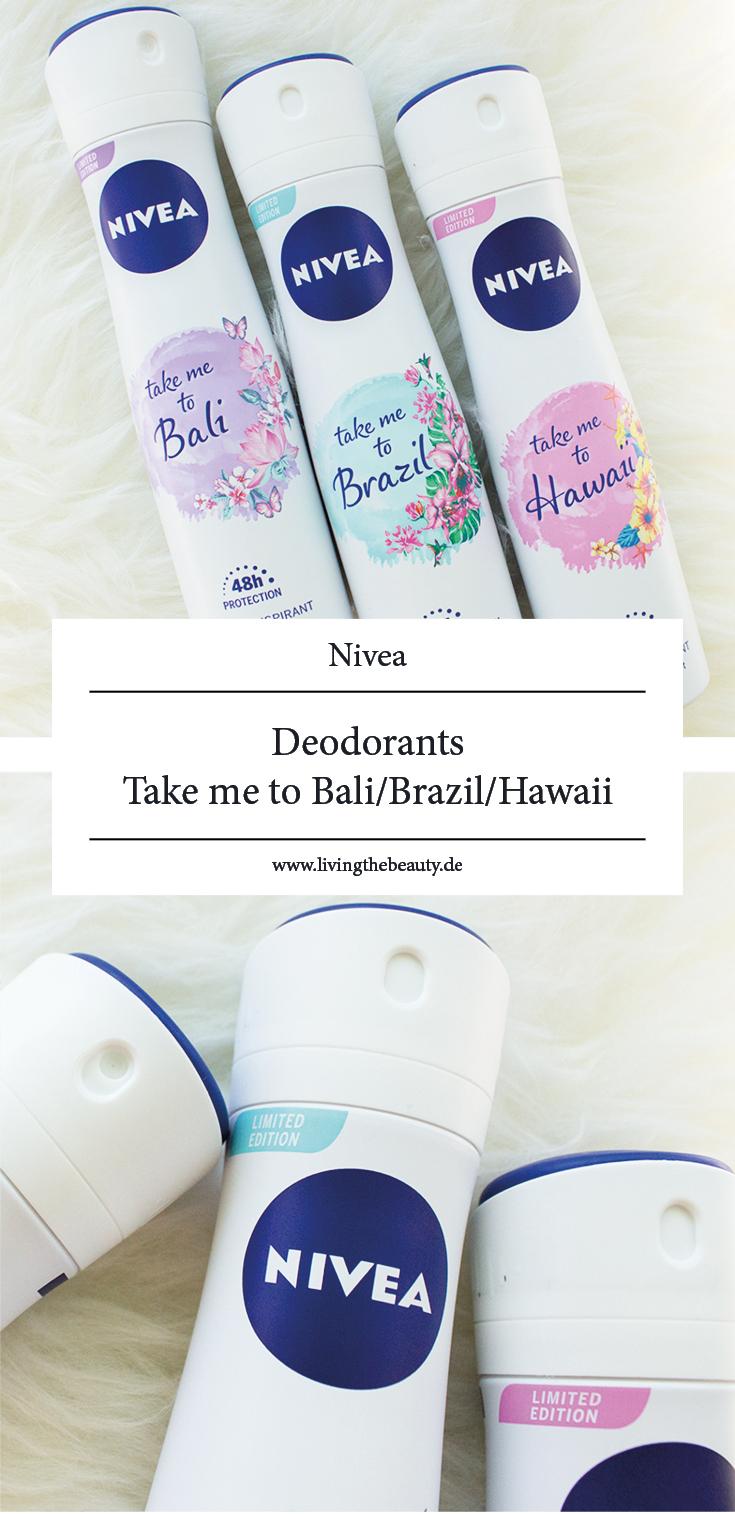 Nivea Deodorants Take me to Bali, Take me to Brazil & Take me to Hawaii