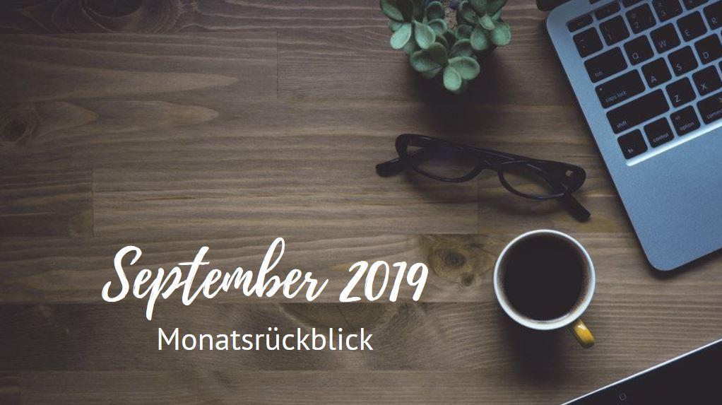 Monatsrückblick - September 2019